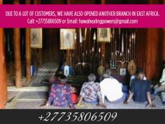 Powerful Spiritual Herbalist Healer & Love Spells +27735806509